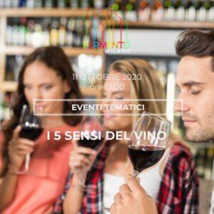 i 5 sensi del vino - Fermento